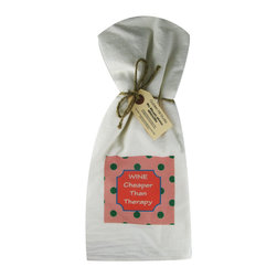 Cheaper than Therapy/Dots    Flour Sack Towel  Set of 2 - A fabulous set of 3 flour sack towels. This set features a colorful set with a great saying�.Wine Cheaper than Therapy.   These towels are printed in the USA by American Workers!