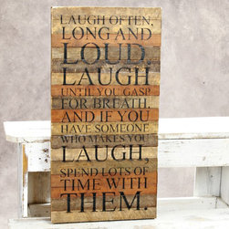 """Tobacco Lath Art - """"Laugh Often"""" - The Message: """"Laugh often, long and loud. Laugh until you gasp for breath. And if you have someone who makes you laugh, spend lots and lots of time with them."""" This line features products that have been hand crafted. Small differences in shape, size, surface, and finish should be expected and lend individuality and charm to each piece."""