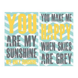 'You Are My Sunshine' Print Set by Jennifer McCully Design - I love this for incorporating a touch of bright yellow in a turquoise and gray color scheme. It lightens things up that much more.