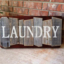 Rustic Random Cedar Wood Sign, Laundry by Weathered Ways - This charming laundry sign is hand-painted and artfully put together. I love its look.