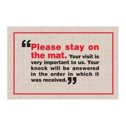 Please Stay On The Mat Indoor/Outdoor Doormat - Please note this product does not ship to Pennsylvania.