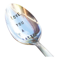 American silversmiths - Love You A Latte, Recycled Silver Spoon - For the coffee lover, Love You A Latte - vintage-style, hand-stamped spoon.