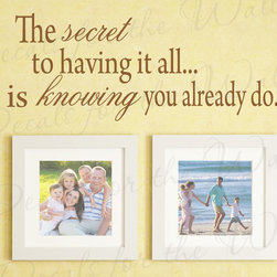 Decals for the Wall - Wall Sticker Decal Quote Vinyl Art Saying The Secret to Having it All Family F64 - This decal says ''The secret to having it all… is knowing you already do.''