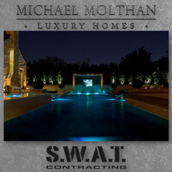 SWAT Contracting and Michael Molthan Luxury Homes -