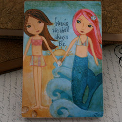 Wooden Art Block, Mermaid by H Rushton - Nothing is more important than friends. This unique wooden painting has bright colors, and the mermaids aren't too babyish.