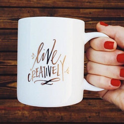 """""""Live Creatively!"""" Mug - Let your coffee inspire your work day and remind you to always live creatively!"""