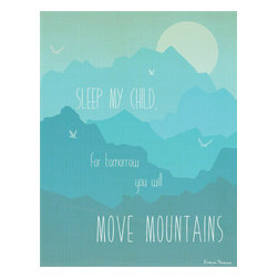 Rebecca Peragine Inc / Children Inspire Design - Move Mountains in Blue 11x14 Children's Wall Art Print - This mantra belongs in every child's bedroom. It is a stylish way to remind them all the good they can do in this world. This print featuring several calming shades of blue perfect for any child's space.