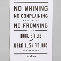 No Whining Print - I'm tempted to display this print prominently in my home. I'm sure my children would love the reminder.