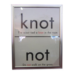 """Educational Graphic """"Not/Knot"""" - Not - Knot: 1960's era educational graphics - Homophones - are a lot of fun. Framed in a minimal brushed metal finish with glass, these nostalgic grammar school teaching aids look great hung individually or in groups."""