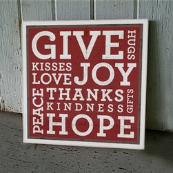 'Give' Holiday Wall Art by Revamp - Renewed Living - The perfect decoration for the holidays is one that reminds you of the true meaning of the season. Hang this in a bathroom or kitchen where you will see it throughout the holiday months.