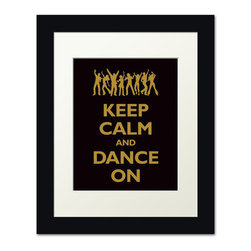 Keep Calm Collection - Keep Calm and Dance On, framed print (black and gold) - This item is an Art Print which means it is a higher-quality art reproduction than a typical poster. Art prints are usually printed on thicker paper, resulting in a high quality finish. This print is produced on a 270 gsm fine art paper stock.
