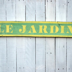 """Hand Painted """"The Garden"""" Vintage Wood Sign by This Country Bliss - This sign means """"the garden"""" in French. It's reclaimed wood. It's green and vintage-looking and lovely. And it would look great hanging in a spring-themed room."""