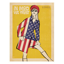Anderson Design Group - The Mod Collection: In Mod We Trust Gallery Print - 1965 was a great year in Mod fashion design. (One of the creators of this poster was born that year, too!) Put your trust in Mod to transform any room. Mimic this stylish pose to impress your friends and show them that you are confident, modern, and hip. Original, hand-illustrated design from Anderson Design Group in Nashville, TN.