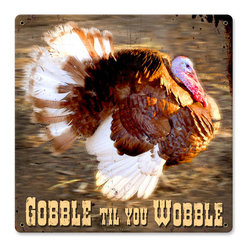 Past Time Signs - Gobble Turkey Vintage Metal Sign - This vintage metal sign is hand made with pride in the USA using heavy gauge American steel. The high-resolution graphics are sublimated and powdercoated for a long-lasting durable finish. Then, it's worked over by hand to give it that vintage look and feel. It's perfect for your %customfield:genre% Man Cave, Game Room, Office, or anywhere you want to show love for your favorite things.