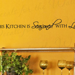 Decals for the Wall - Wall Sticker Decal Quote Vinyl Art Large This Kitchen is Seasoned with Love KI18 - This decal says ''This kitchen is seasoned with love''