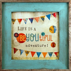 MyBarnwoodFrames - BeYOUtiful Adventure Framed Art Square Sky Blue Reclaimed Wood Frame, 17x17 - Framed Print - Life is a beYOUtiful adventure print by artist Mollie B. This colorful design of this print is highlighted by a sky blue-wash reclaimed barnwood frame. Square frame with exterior dimensions approximately 17x17 inches.