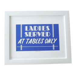 Cool Culinaria - Ladies Served At Tables Only 1950s Vintage Diner Sign Print - Cool Culinaria Unframed Giclee Prints on 130lb Sunset Velvet Archival Art Paper. Printed in New York.