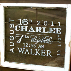 Baby Birth Print, Hand Painted Antique Vintage Window by Edith Kelly Kate - This is so fabulous! It reminds me of a vintage French street sign, and of course the personalization factor makes it extra sweet.