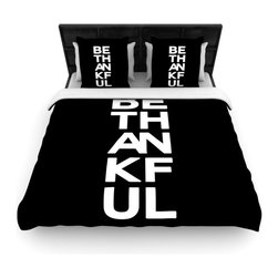 """Kess InHouse - Geordanna Cordero-Fields """"Be Thankful"""" White Black Cotton Duvet Cover (Queen, 88 - Rest in comfort among this artistically inclined cotton blend duvet cover. This duvet cover is as light as a feather! You will be sure to be the envy of all of your guests with this aesthetically pleasing duvet. We highly recommend washing this as many times as you like as this material will not fade or lose comfort. Cotton blended, this duvet cover is not only beautiful and artistic but can be used year round with a duvet insert! Add our cotton shams to make your bed complete and looking stylish and artistic!"""