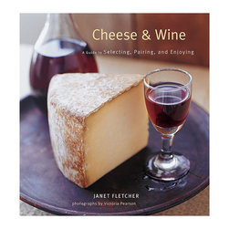"""Frontgate - Cheese & Wine Book - Includes lists of cheese by country and ideas for cheese platter themes. By Janet Fletcher, the best-selling author of """"The Cheese Course"""". Hardcover book; 144 pages; 50 color photographs. Elevate your enjoyment of cheese to another level. """"Cheese & Wine' takes an in-depth look at 70 international cheeses. Each entry offers mouth-watering photographs, descriptions of the texture, flavor, and color, and suggestions for wine pairings and serving.  . By Janet Fletcher, the best-selling author of """"The Cheese Course' .  ."""