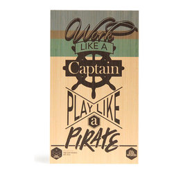 Work like a Captain| Play like a Pirate - Digitally printed typographic design with modern pattern graphics will add colour to your wall. Produced from sustainably managed bamboo plantations by an FSC certified operator this board is as good for the environment as it is for you. Board comes with routed hanging system in rear which suits all hooks and nails. Dimensions 400mm x 230mm x 15mm.