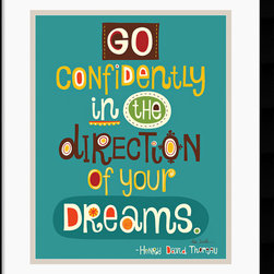 """Amanti Art - Go Confidently Framed Print by Helen Dardik - """"Go confidently in the direction of your dreams."""" Henry David Thoreau"""