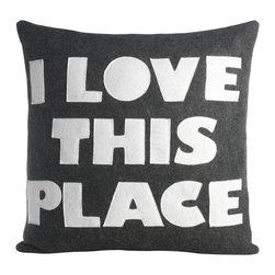 alexandra ferguson llc - I Love This Place, Charcoal/White - I do, I really do. MADE IN THE USA