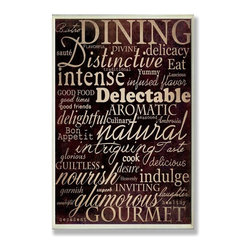 "Stupell Industries - ""Dining Words"" Black Kitchen Wall Plaque - Made in USA. Ready for Hanging. Hand Finished and Original Artwork. No Assembly Required. 15 in L x 0.5 in W x 12 in H (2 lbs.)What better way to add class to your home than with a wall plaque from the Stupell Home Decor Collection? Made in the USA and featuring original artwork,you are sure to find the perfect match for wherever you are looking to design. Each plaque comes mounted on sturdy half inch thick mdf and features hand painted edges.  It also comes with a sawtooth hanger on the back for instant use."