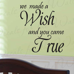 Decals for the Wall - Wall Sticker Decal Quote Vinyl Art Mural Letter We Made a Wish Baby Nursery B21 - This decal says ''We made a wish and you came true''