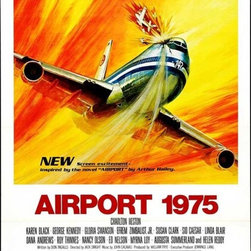 Airport 1975 27 x 40 Movie Poster - Style A - Airport 1975 27 x 40 Movie Poster - Style A Charlton Heston,Karen Black,George Kennedy,Efrem Zimbalist Jr.,Susan Clark,Helen Reddy,Linda Blair,Dana Andrews,Roy Thinnes,Sid Caesar,Myrna Loy,Ed Nelson,Nancy Olson,Larry Storch,Martha Scott. Directed By: Jack Smight.