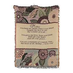 Zeckos - Woven Tapestry Mother You Held My Hand Throw Blanket 46 In. x 67 in. - This woven tapestry throw blanket is a wonderful gift for your mother. It features a sentimental verse in the center with flowers and leaves on the top and bottom and fringe around the border. It measures 46 inches wide, 67 inches long, and is the perfect weight for snuggling up to read a good book or to watch TV. The blanket is 100% cotton and recommended care instructions are to machine wash in cold water in a gentle cycle with mild detergent, and tumble dry. Made in the USA.