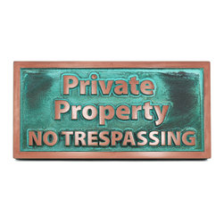 "Atlas Signs and Plaques - Private Property No Trespassing Sign 14"" x 7"", Copper Verdi, Raised - A simple, straight-to-the-point sign designating where your property begins and their rights to walk, hunt, or loiter on it ends."