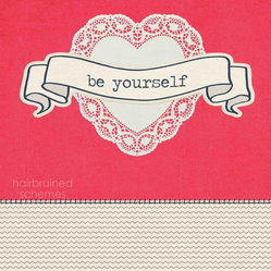"""Be Yourself"" Print"