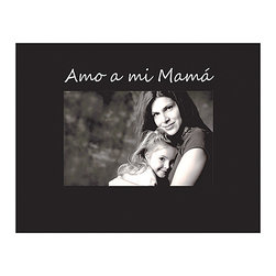 Havoc Gifts - Black 'Amo a mi Mama' Frame - Engraved with the sweet sentiment ''I love my Mom,'' this wooden picture frame is ideal for displaying family photos.   9'' W x 7'' H x 0.5'' D Holds one 4'' x 6'' Wood / glass / paper Easel back and sawtooth hanger Imported