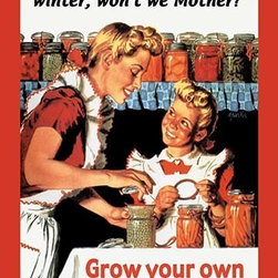 """Buyenlarge.com, Inc. - Grow Your Own, Can Your Own- Paper Poster 20"""" x 30"""" - Another high quality vintage art reproduction by Buyenlarge. One of many rare and wonderful images brought forward in time. I hope they bring you pleasure each and every time you look at them."""