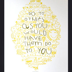 Golden Rule Letterpress Poster - Meaningful artwork is what fills a home with character. This poster is so clever, and it's a father-and-son collaboration. I would include this in a gallery with more children's artwork. Perfect for dressing up a bland hallway with a little youth.