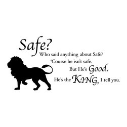 Dana Decals - Chronicles of Narnia Aslan Safe Quote Wall Decal - Walk through the wardrobe into Narnia! Have the majesty of Aslan and the classic quote from the Chronicles of Narnia on your wall. You can trim the decal into separate pieces of the scene and the text so you can rearrange and create the perfect scene for your wall!