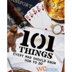 """101 Things Every Man Should Know How to Do - With chapter titles like """"Fight a Bear,"""" """"Be a Superhero"""" and """"Grow a Successful Beard,"""" 101 Things Every Man Should Know How to Do looks hilarious. I think my valentine would love receiving this book."""