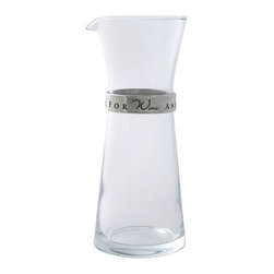 Wine For One Carafe - Celebrate the pleasures of solitude with a drink that requires only you, your knowledge of vintages, and a few mindful moments to sip. The Wine for One Carafe has lean lab inspirations evident in its double-cone form, while its neck is nipped in by an engraved pewter collar with a slightly cheeky sentiment. Make the most of your wine with this transitional carafe.