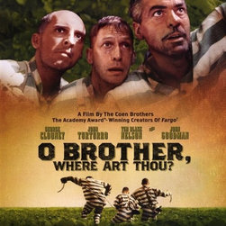 O Brother Where Art Thou? 27 x 40 Movie Poster - Style B - O Brother Where Art Thou? 27 x 40 Movie Poster - Style B George Clooney, Tim Blake Nelson, John Turturro, Holly Hunter, John Goodman, Charles Durning, Del Pentacost, Michael Badalucco, Brian Reddy, Wayne Duvall, Ed Gale, Ray McKinnon, Daniel von Bargen, Royce D. Applegate, Frank Collison, Lee Weaver, Stephen (Steve) Root, Musetta Vander, Chris Thomas King, Mia Tyler, Christy Taylor. Directed By: Joel Coen. Producer: Joel Coen,Ethan Coen.