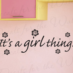 Decals for the Wall - Wall Decal Quote Vinyl Sticker Art It's a Girl Thing Kid's Room Nursery K95 - This decal says ''It's a girl thing!''