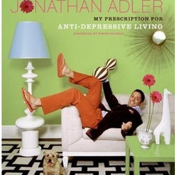 My Prescription for Anti-Depressive Living by Jonathan Adler - This book is my favorite decorating tome of all time. Adler's hilarious writing makes me laugh out loud, while the pop pictures of exuberant rooms inspire me to lighten up and buy needlepoint pillows with muscle cars on them.