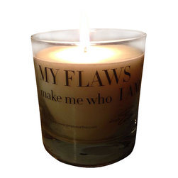 """'My Flaws Make Me Who I Am' Scented Soy Candles - Ready for some """"me"""" time?  This candle not only sets a tranquil mood its creative message reminds you to embrace your uniqueness. The soy candle has a oak moss and amber scent that you'll simply adore."""