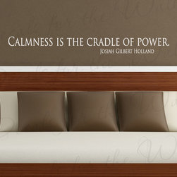 Decals for the Wall - Wall Decal Quote Vinyl Sticker Art Lettering Letter Calmness Josiah Holland J42 - This decal says ''Calmness is the cradle of power. - Josiah Gilbert Holland''