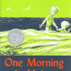 One Morning in Maine by Robert McCloskey - This book has enchanted me ever since I was a little girl. Full of wondrous illustrations, it won the Caldecott Medal and is still inspiring children today.