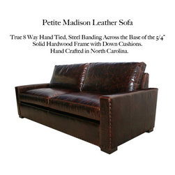 "Petite Madison Sofa - True 8-way hand tied, 5/4"" steel banded hardwood frame with 5 Down Cushion options. Hand Crafted in North Carolina."