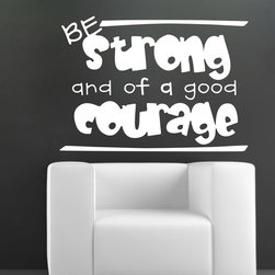 ColorfulHall Co., LTD - Vinyl Lettering For Walls Be Strong And Of A Good Courage - Vinyl Lettering For Walls Be Strong And Of A Good Courage