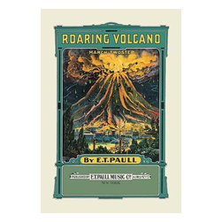"""Buyenlarge.com, Inc. - Roaring Volcano: March and Two-Step- Paper Poster 20"""" x 30"""" - Edward Taylor Paull (1858 - 1924) was a prolific publisher of sheet music marches. His songs gained acclaim more from the cover art of the sheet music than often from the lyrics and tune."""