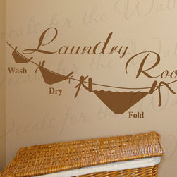 Decals for the Wall - Wall Decal Quote Sticker Vinyl Art Mural Letter Wash Dry Fold Laundry Room LA19 - This decal says ''Laundry Room, Wash, Dry, Fold''