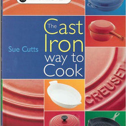 "Le Creuset - Le Creuset The Cast Iron Way to Cookbook - Each chapter focuses on a different piece of Le Creuset and includes hints and tips on how to achieve delicious, fresh and healthy meals every time 128 pages, hard cover with full color images Dimensions: 7.75"" W x 10"" high"